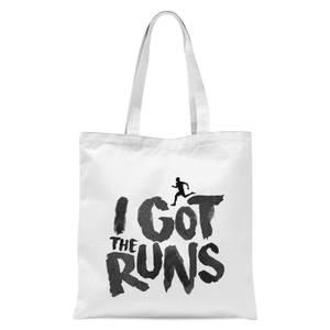I Got The Runs Tote Bag - White