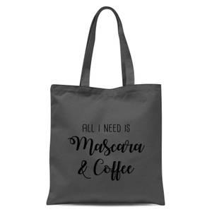 All I Need Is Mascara and Coffee Tote Bag - Grey