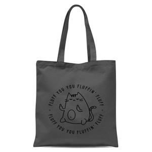 Fluff You Tote Bag - Grey