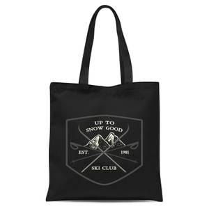 Up To Snow Good Tote Bag - Black