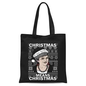 Christmas Means Christmas Tote Bag - Black