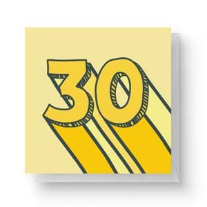30 Square Greetings Card (14.8cm x 14.8cm)