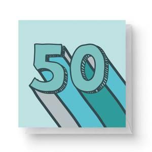 50 Square Greetings Card (14.8cm x 14.8cm)