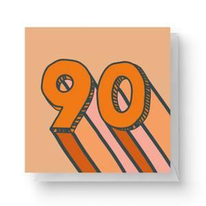 90 Square Greetings Card (14.8cm x 14.8cm)