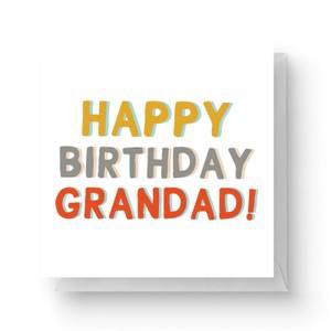 Happy Birthday Grandad Square Greetings Card (14.8cm x 14.8cm)