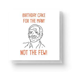 Birthday Cake for The Many Not The Few Square Greetings Card (14.8cm x 14.8cm)