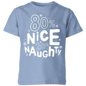 80% Nice 20% Naughty Kids' T-Shirt - Sky Blue
