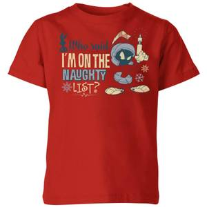 Looney Tunes Martian Who Said Im On The Naughty List Kids' Christmas T-Shirt - Red