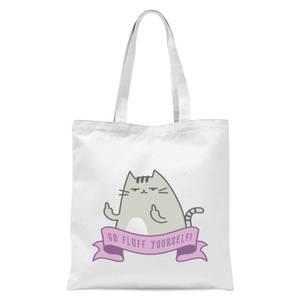 Go Fluff Yourself! Tote Bag - White