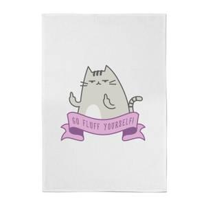 Go Fluff Yourself! Cotton Tea Towel