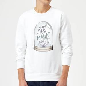 Barlena Show Them Your Magic Sweatshirt - White