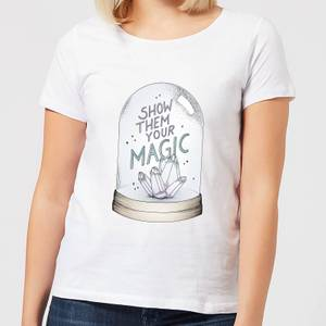 Barlena Show Them Your Magic Women's T-Shirt - White