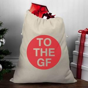 To The Girlfriend Christmas Santa Sack