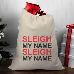 Sleigh My Name, Sleigh My Name Christmas Santa Sack