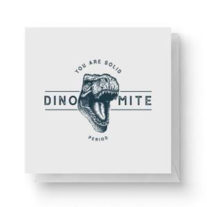 Dinomite Square Greetings Card (14.8cm x 14.8cm)