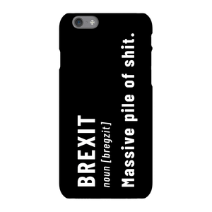 Brexit. Massive Pile Of Sh*t Phone Case for iPhone and Android