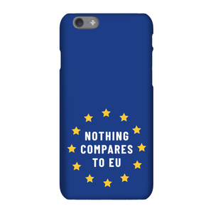 Nothing Compares To EU Phone Case for iPhone and Android