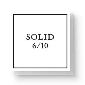 Solid 6/10 Square Greetings Card (14.8cm x 14.8cm)
