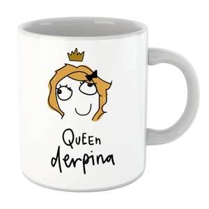 Queen Derpina Mug