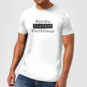 World's Okayest Girlfriend Men's T-Shirt - White