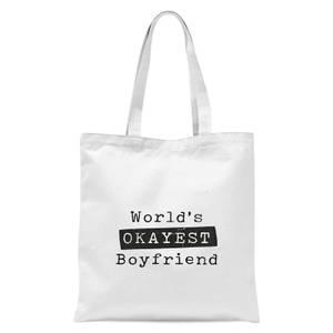 World's Okayest Boyfriend Tote Bag - White