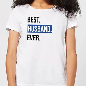 Best Husband Ever Women's T-Shirt - White