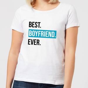 Best Boyfriend Ever Women's T-Shirt - White
