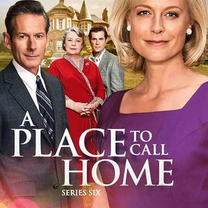 A Place to Call Home Series 6