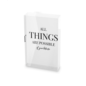 All Things Are Possible If You Believe Glass Block - 80mm x 60mm
