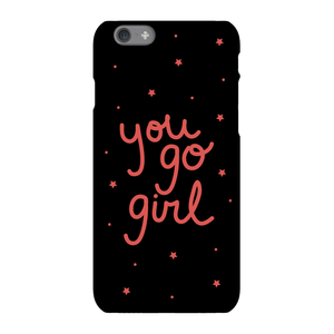 You Go Girl Phone Case for iPhone and Android