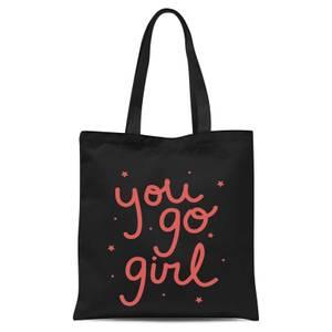 You Go Girl Tote Bag - Black