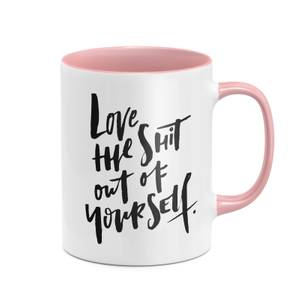 Love The Sh*t Out Of Yourself Mug - White/Pink