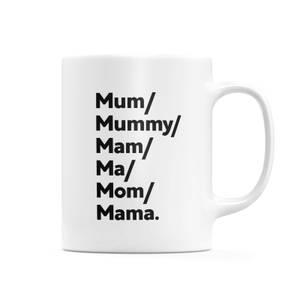 Mum's And Mam's Mug
