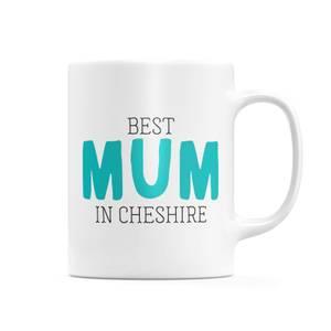 Best Mum In Cheshire Mug