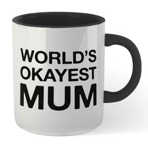 World's Okayest Mum Mug - White/Black
