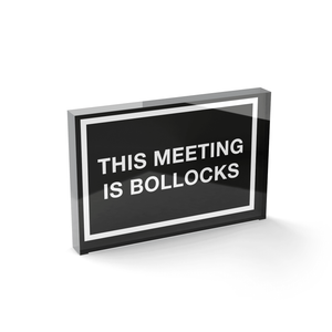 Glass Block This Meeting Is Bollocks Glass Block - 80mm x 60mm