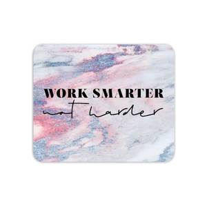 Mouse Mats Work Smarter Not Harder Mouse Mat