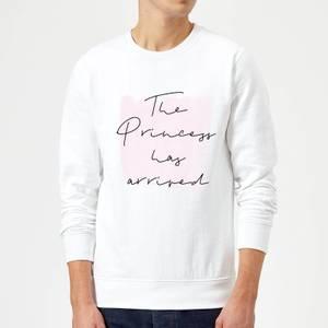 The Princess Has Arrived Sweatshirt - White