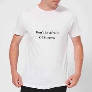 Lanre Retro Don't Be Afraid Of Success Men's T-Shirt - White
