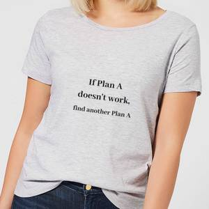 Lanre Retro If Plan A Doesn't Work, Find Another Plan A Women's T-Shirt - Grey
