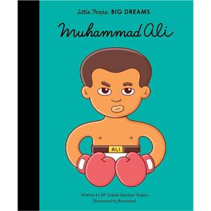 Bookspeed: Little People Big Dreams: Muhammad Ali