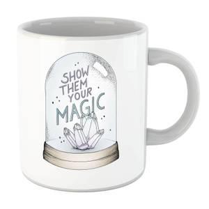 Show Them Your Magic Mug