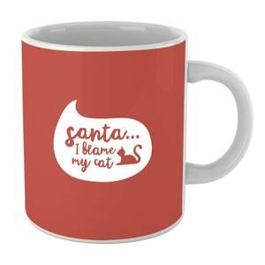 Santa I Blame The Cat Mug