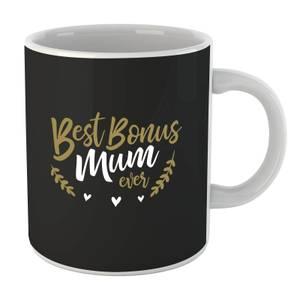 Best Bonus Mum Ever Mug