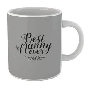 Best Nanny Ever Mug