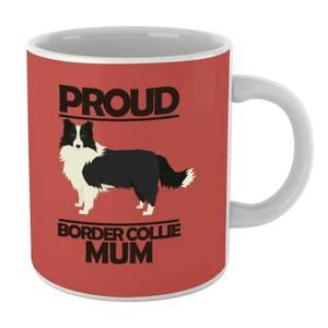 Proud BorderCollie Mum Mug