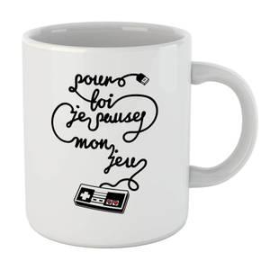 I'd Pause My Game For You (FR) Mug