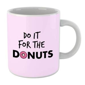 Do It For Donuts Mug