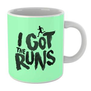 I Got The Runs Mug