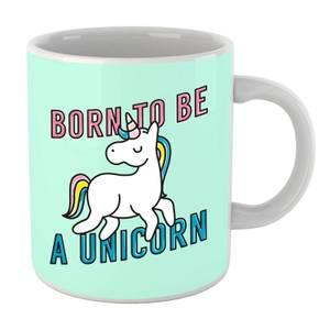 Born To Be A Unicorn Mug